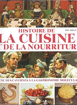 Histoire de la cuisine et de la nourriture for Histoire de la cuisine francaise